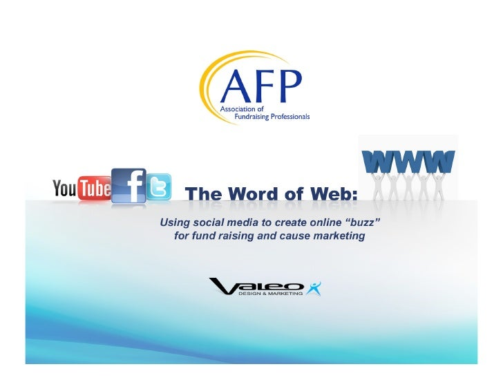 The Word of Web: using social media to create 'WOW' for fundraising and cause marketing