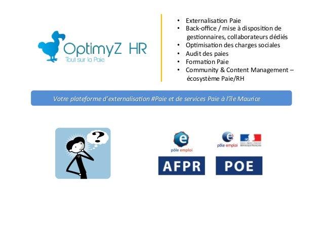 Votre  plateforme  d'externalisa2on  #Paie  et  de  services  Paie  à  l'île  Maurice   • Externali...