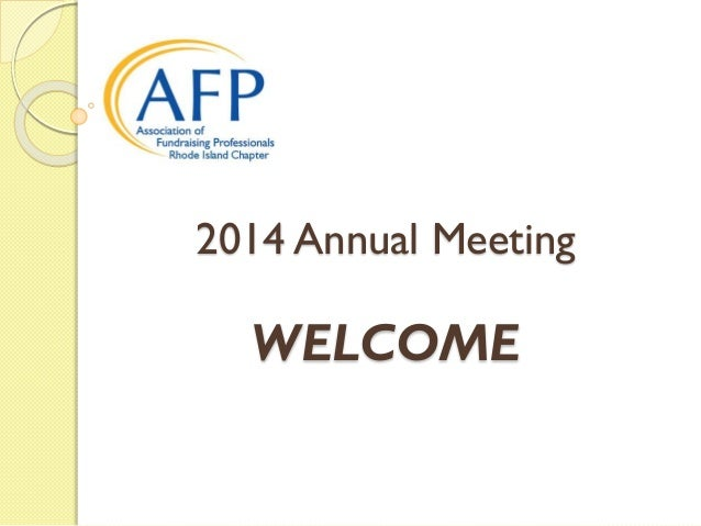 2014 Annual Meeting WELCOME