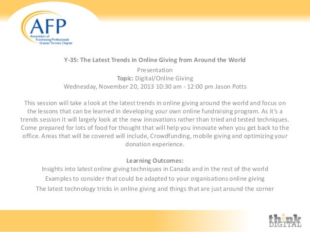 Y-35: The Latest Trends in Online Giving from Around the World Presentation Topic: Digital/Online Giving Wednesday, Novemb...