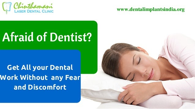 Sedation Dentistry in India | Painless Dental Treatment ...