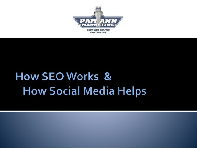  How Search Engines Work  How Social Media Affects SEO  What's New in SEO Download this slide deck at http://bit.ly/PAM...
