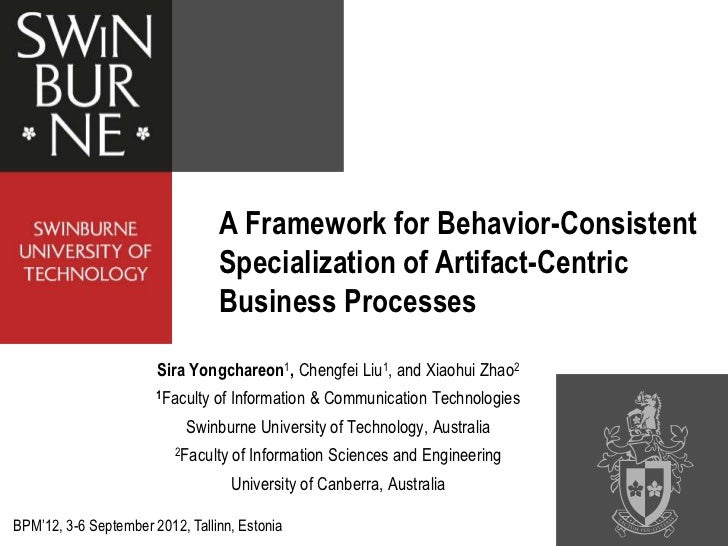 A Framework for Behavior-Consistent                                  Specialization of Artifact-Centric                   ...