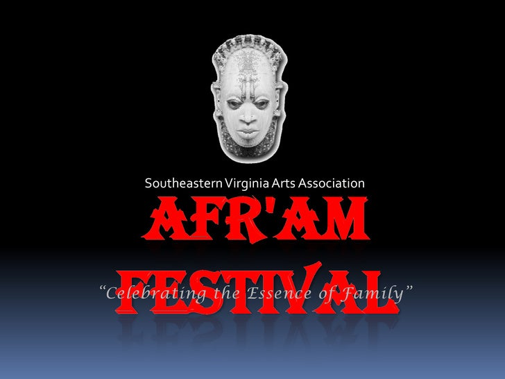 Afr Am Festival Overview