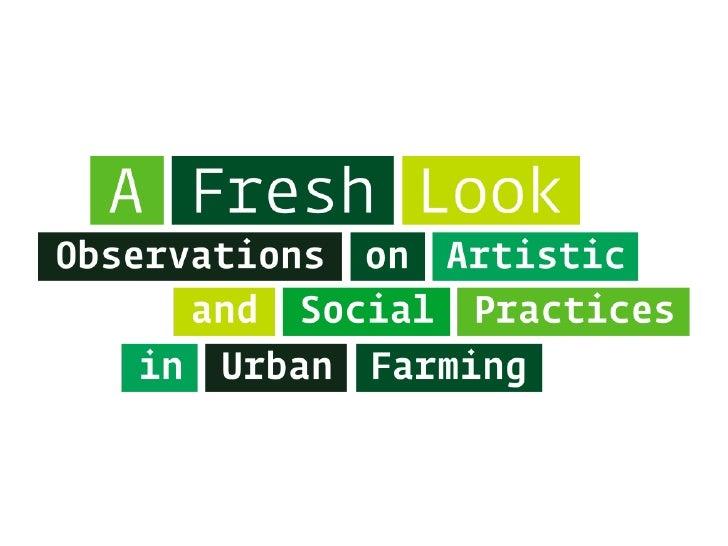 Farm City Forum - Pecha Kucha - A Fresh Look - Wiles and Prince