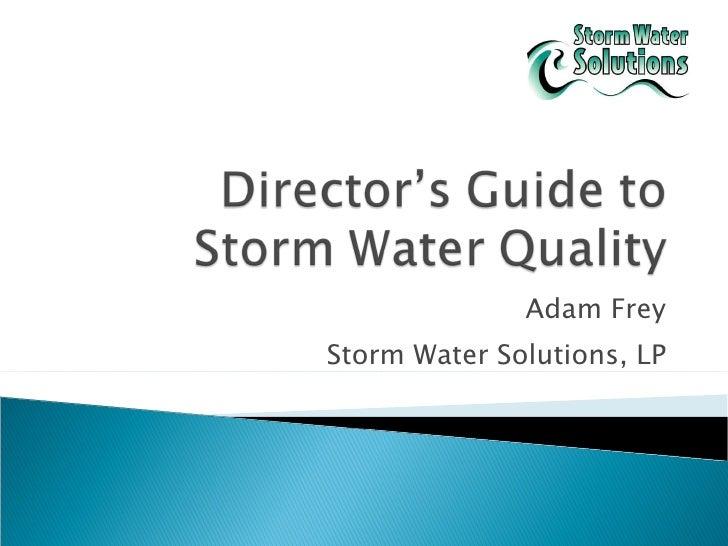 Adam Frey Storm Water Solutions, LP