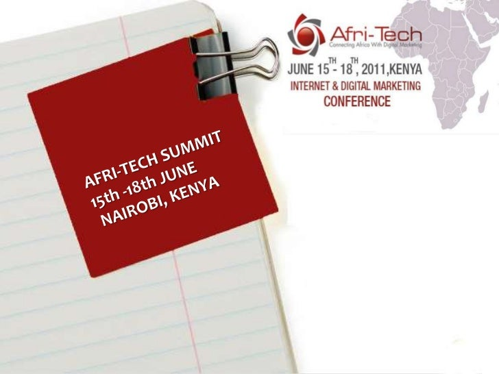 AFRI-TECH SUMMIT15th -18th JUNE NAIROBI, KENYA<br />