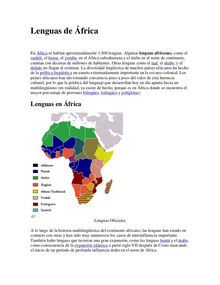 Lenguas de África<br />En África se hablan aproximadamente 1.300 lenguas. Algunas lenguas africanas, como el suahili, el h...