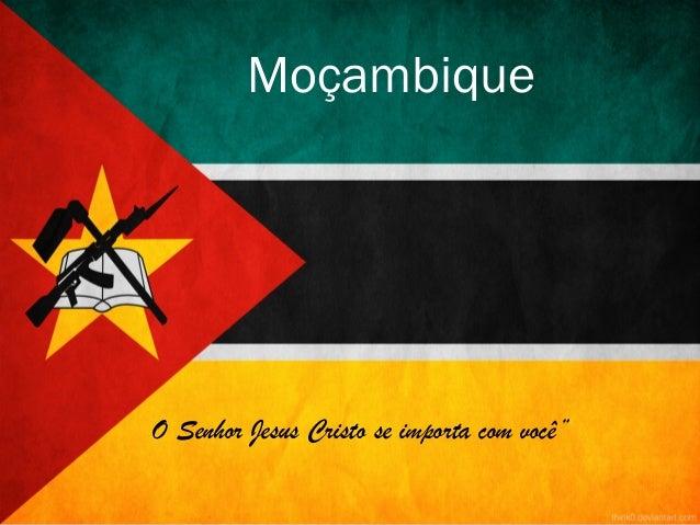 """O Senhor Jesus Cristo se importa com você""""Moçambique"""