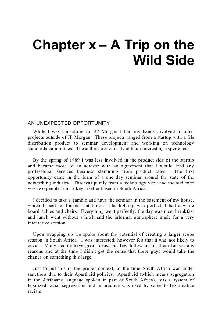 Chapter x – A Trip on the                  Wild Side    AN UNEXPECTED OPPORTUNITY    While I was consulting for JP Morgan ...