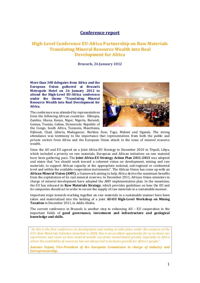 1 Conference report High-Level Conference EU-Africa Partnership on Raw Materials Translating Mineral Resource Wealth into ...