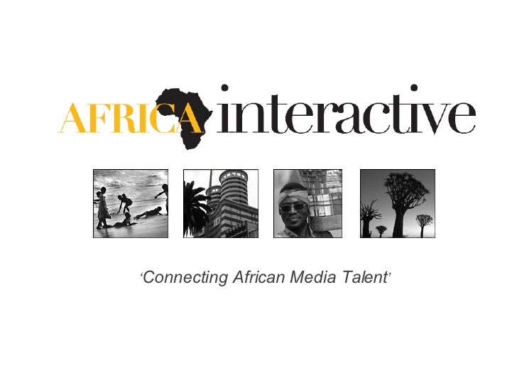 ' Connecting African Media Talent '