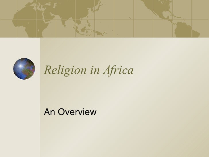 Religion in Africa An Overview