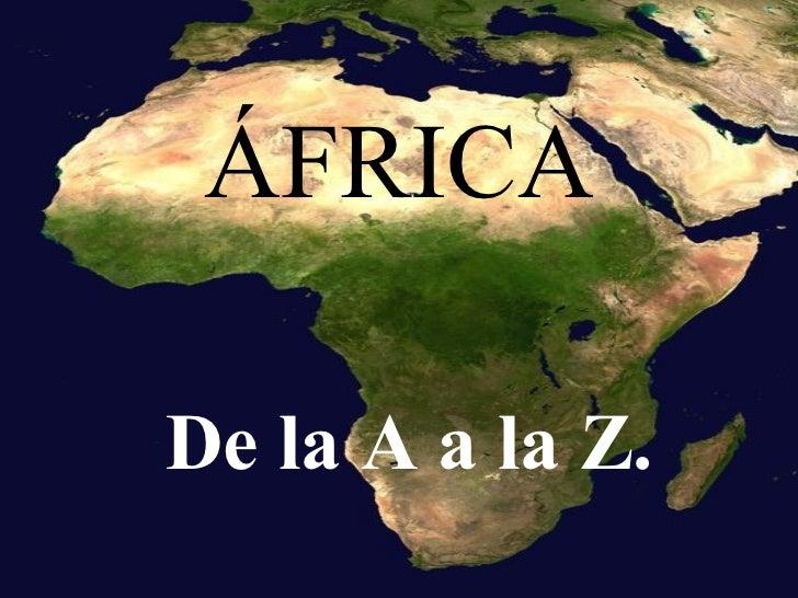 ÁFRICA De la A a la Z.