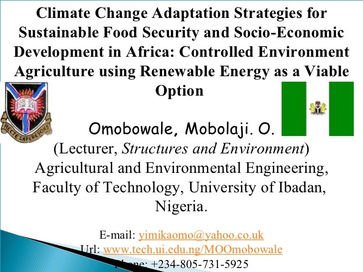 Climate Change Adaptation Strategies for Sustainable Food Security and Socio-Economic Development in Africa: Controlled En...
