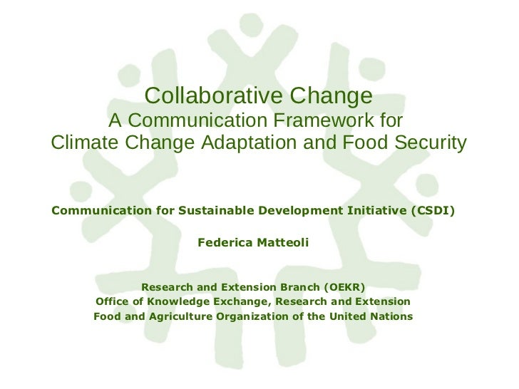 Matteoli: Collaborative change: a communication framework for climate change adaptation and food security