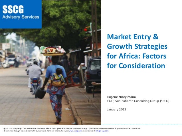 Market Entry & Growth Strategies for Africa: Factors for Consideration ___________________________________________________...