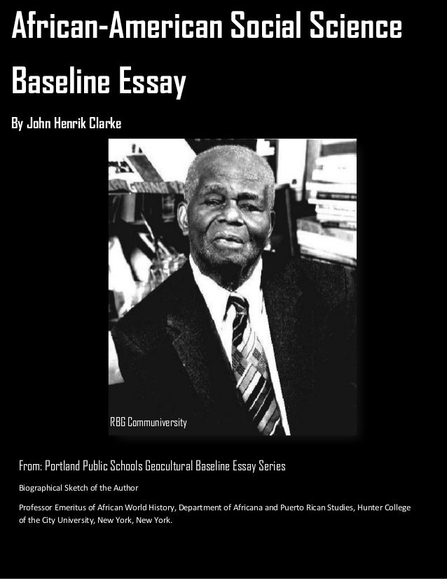portland baseline essays Discusses the inaccuracies and distortions found within the portland baseline essays, one of the most widespread afrocentric teacher resource materials in use.