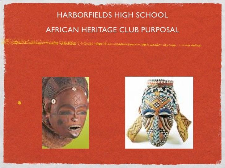 African Heritage Club Presentation