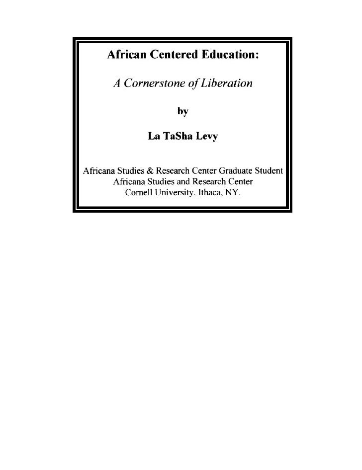 African Centered Eduaction- A Cornerstone of Liberation, By LaTsha Levy