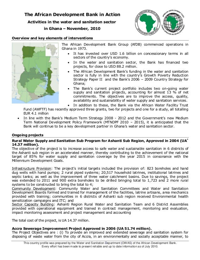 This country profile was prepared by the Water and Sanitation Department (OWAS) of the African Development Bank. Every eff...