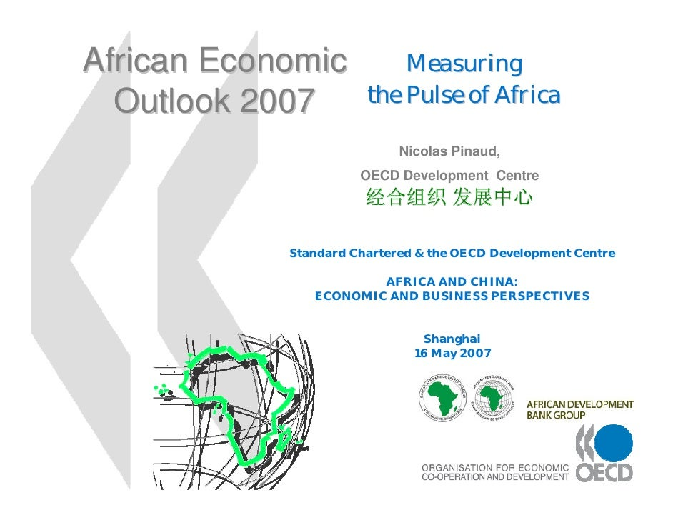African Economic           Measuring  Outlook 2007         the Pulse of Africa                            Nicolas Pinaud, ...