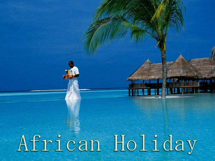 AFRICAN  HOLIDAY