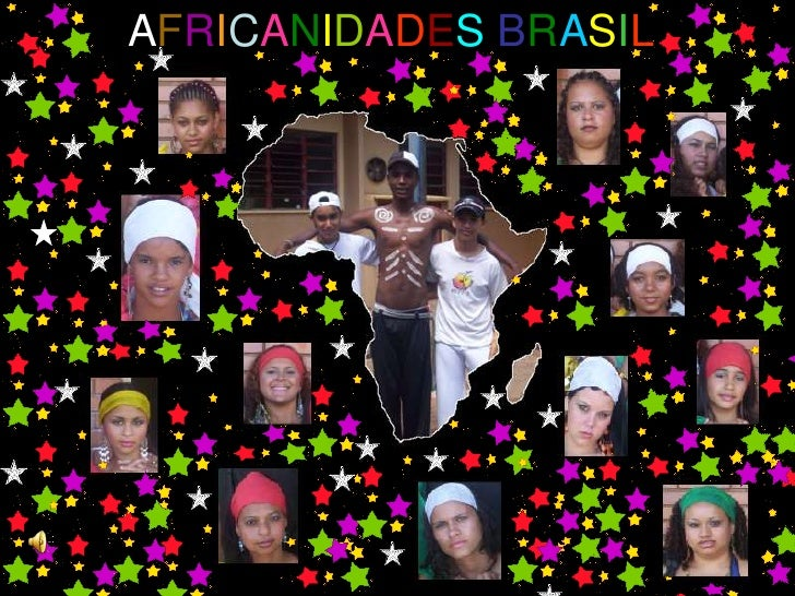AFRICANIDADES BRASIL
