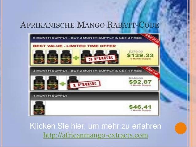 AFRIKANISCHE MANGO RABATT-CODE  Klicken Sie hier, um mehr zu erfahren      http://africanmango-extracts.com