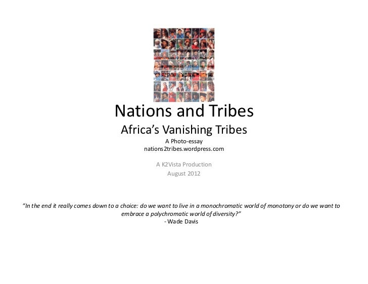 Nations and Tribes                                    Africa's Vanishing Tribes                                           ...