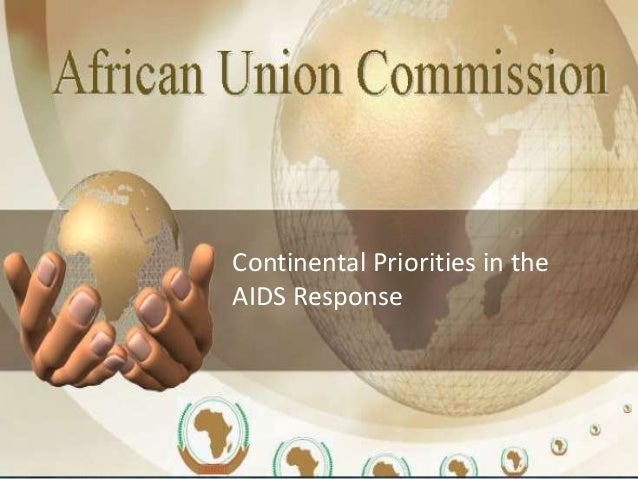 Continental Priorities in the AIDS Response