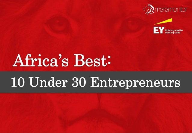 Africa's Best: 10 Under 30 Entrepreneurs