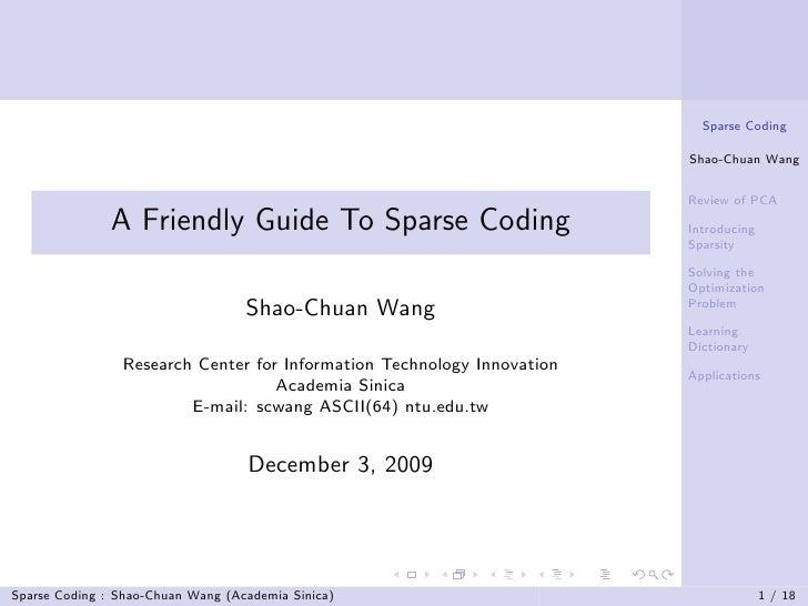 Sparse Coding                                                                          Shao-Chuan Wang                    ...
