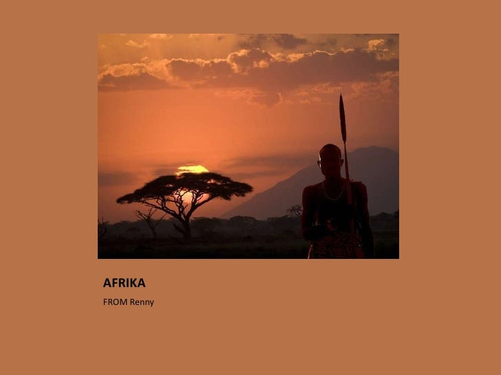 AFRIKA<br />FROM Renny<br />