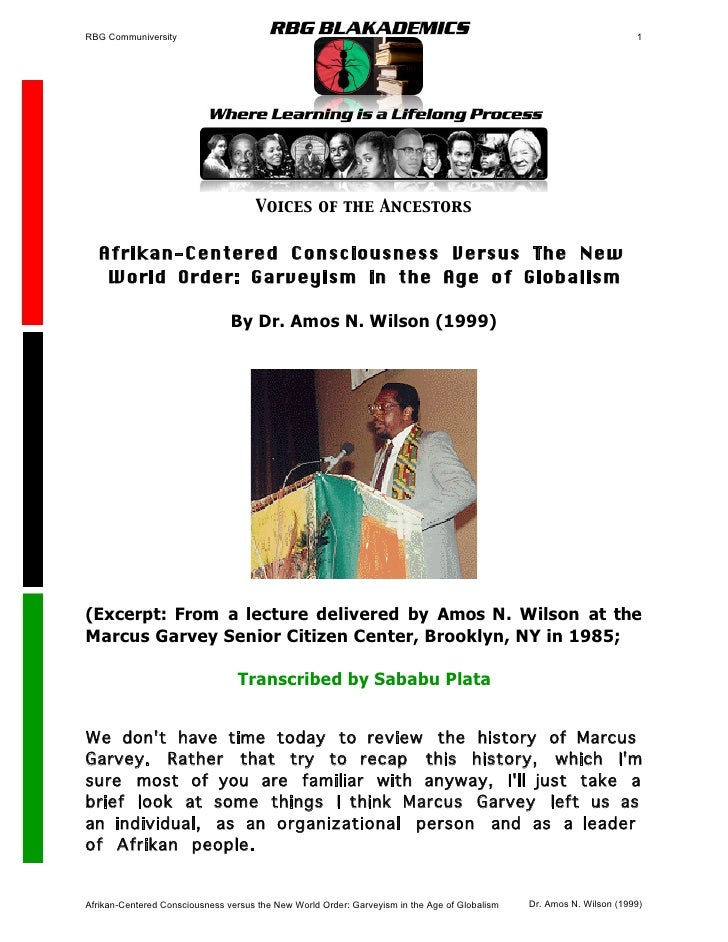 Afrikan-Centered Consciousness versus  the New World Order- Garveyism in the Age of Globalism