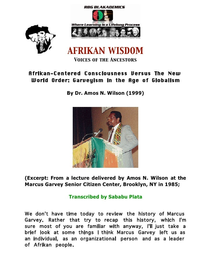 Afrikan-Centered Consciousness Versus The New World Order, Dr Amos Wilson