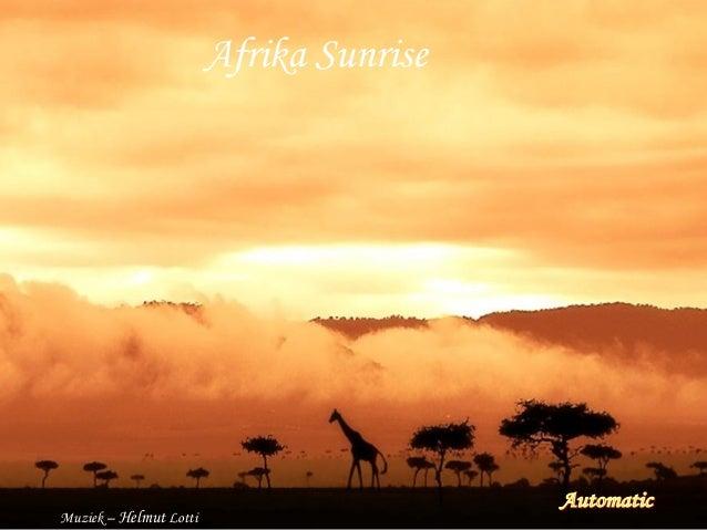 Afrika SunriseAfrika Sunrise Muziek – Helmut Lotti