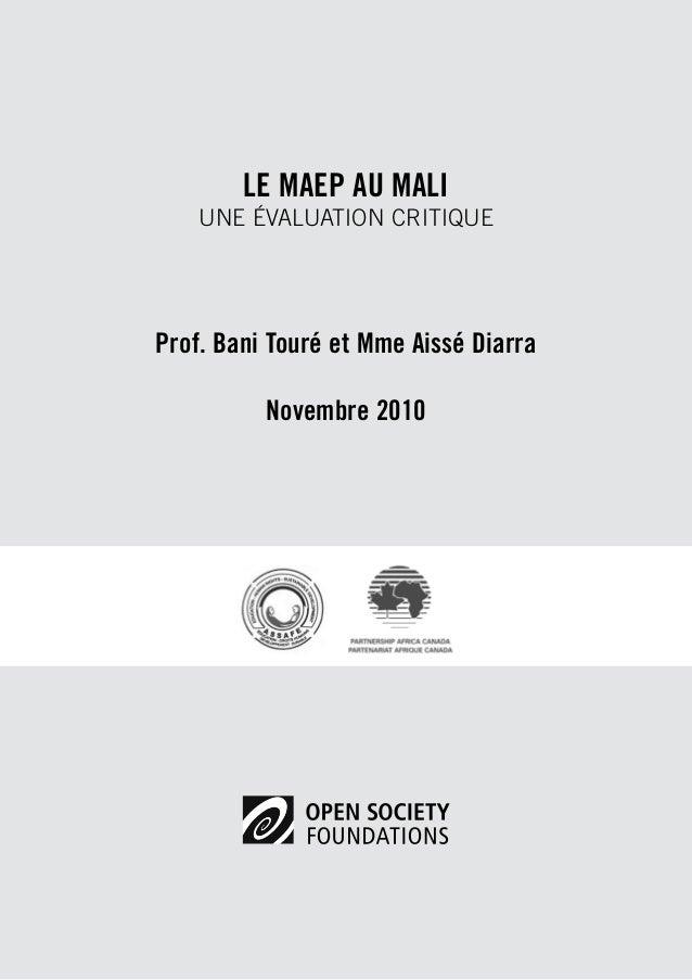 LE MAEP AU MALI  Une ÉVALUATION critique  Prof. Bani Touré et Mme Aissé Diarra  Novembre 2010
