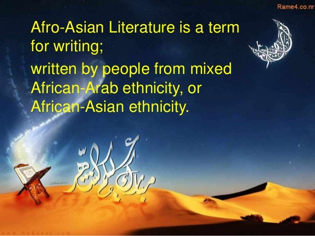 example afro asian stories There are many examples of afro-asian short stories some examples include the light of my eye written by wang yang, the elephant baby-sitter written by norah burke,  my thai cat written by pratoomeratha zeng, and run written by faud salim.