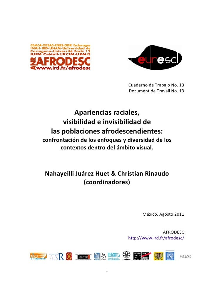 Afrodesc Cuaderno No 13 Racial Appearances, visibilization and invisibilization of Afrodescendant populations