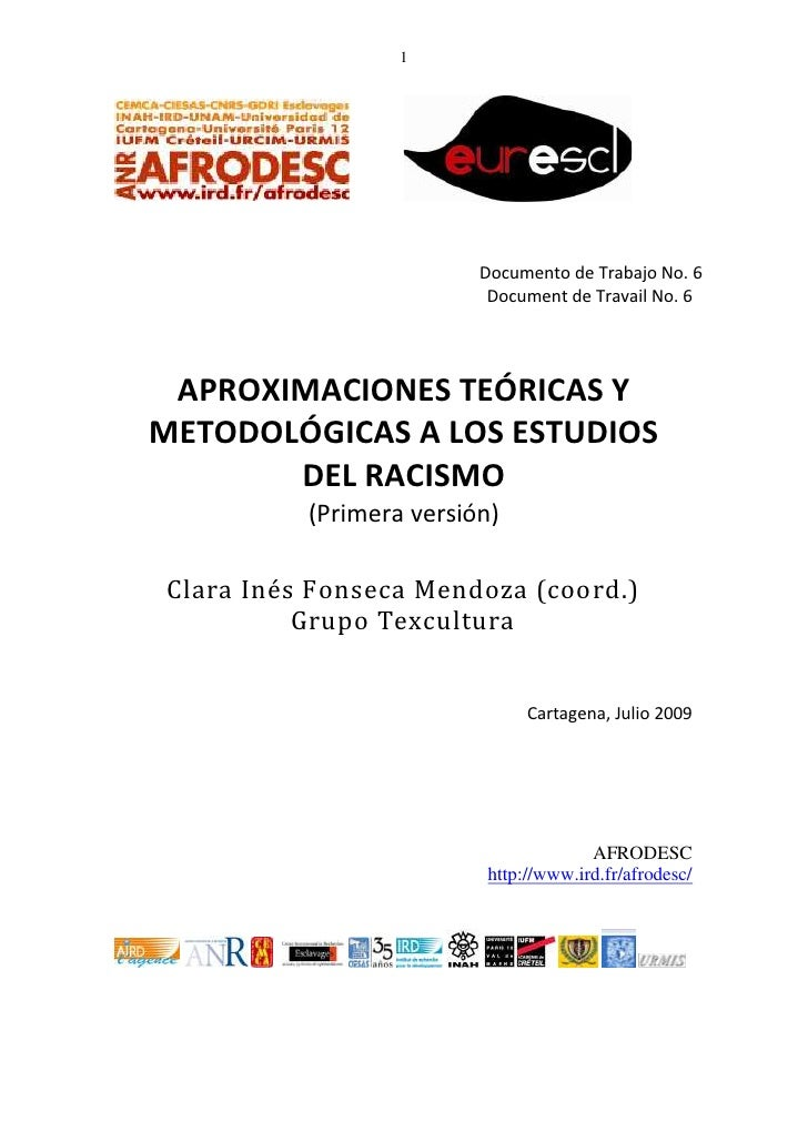 Afrodesc cuaderno no. 6 Aproximations and Methodology of the Study of Racism
