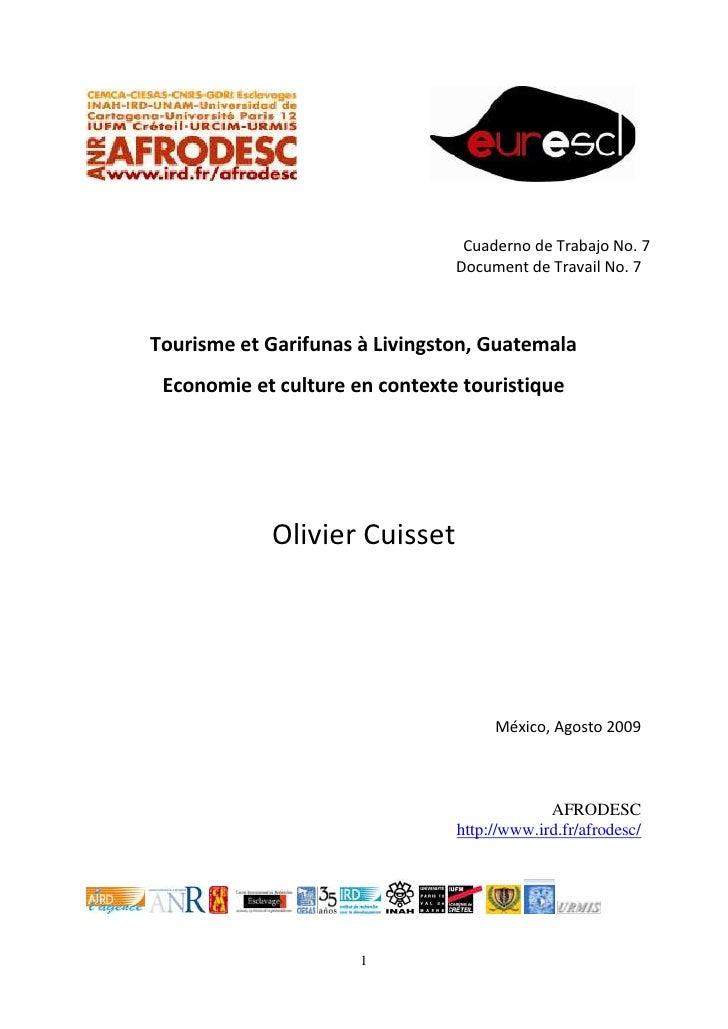 Cuaderno de Trabajo No. 7                                Document de Travail No. 7Tourisme et Garifunas à Livingston, Guat...