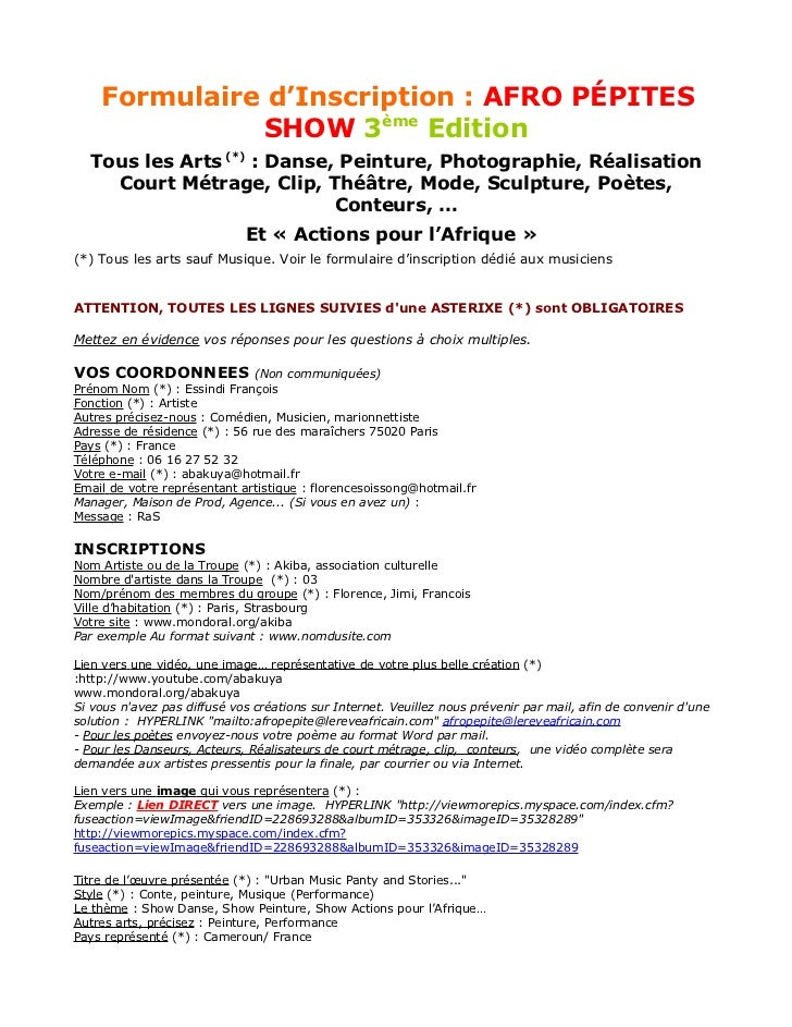 Formulaire d'Inscription : AFRO PÉPITES              SHOW 3ème Edition  Tous les Arts (*) : Danse, Peinture, Photographie,...