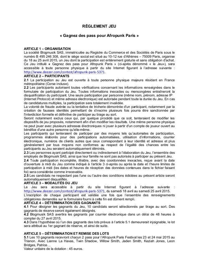 RÉGLEMENT JEU « Gagnez des pass pour Afropunk Paris » ARTICLE 1 – ORGANISATION La société Blogmusik SAS, immatriculée au R...