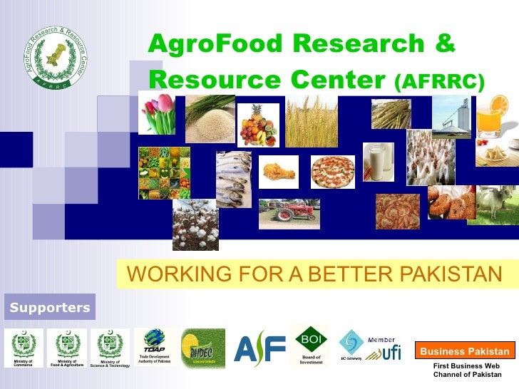 AgroFood Research & Resource Center  (AFRRC) WORKING FOR A BETTER PAKISTAN  Supporters   First Business Web  Channel of Pa...