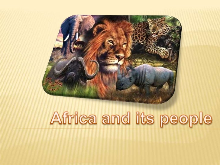Africa and its people<br />