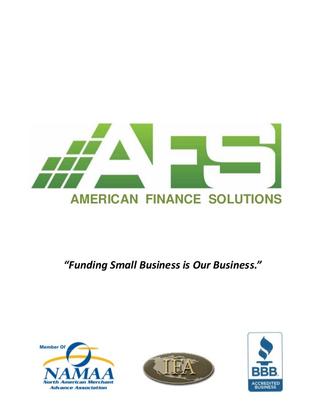 "AMERICAN FINANCE SOLUTIONS  ""Funding Small Business is Our Business."""