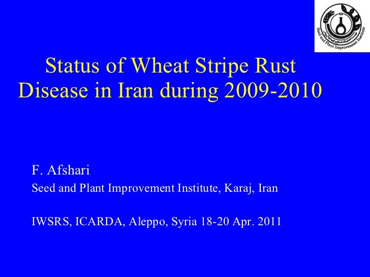 Status of Wheat Stripe Rust Disease in Iran during 2009-2010