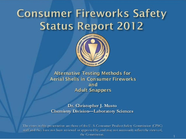 Consumer Fireworks Safety: 2012 Status Report