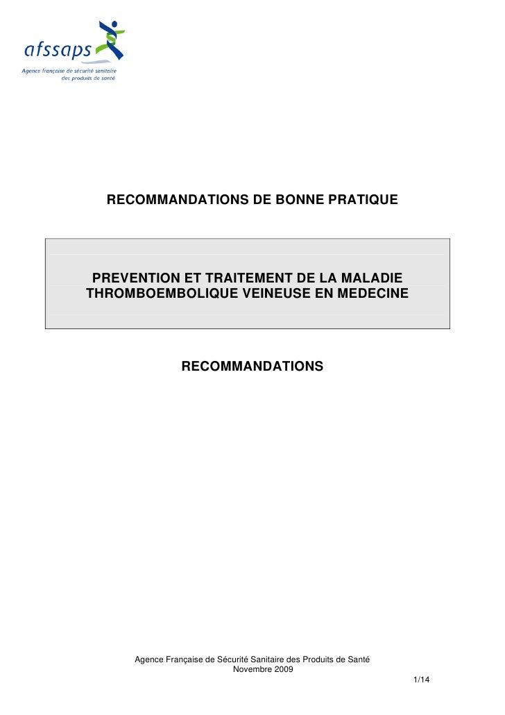 RECOMMANDATIONS DE BONNE PRATIQUE      PREVENTION ET TRAITEMENT DE LA MALADIE THROMBOEMBOLIQUE VEINEUSE EN MEDECINE       ...